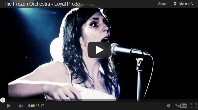 The Frozen Orchestra - Loyal Prude